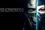 Dishonored 2 estrenará demo el 6 de abril en PS4, One y PC